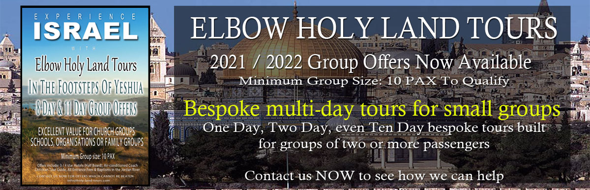 Israel Tours 2022 - Christian tours of the Holy Land